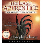The Last Apprentice: Wrath of the Bloodeye (Book 5)