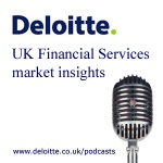 Deloitte Uk - Financial Services Market Insights