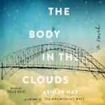 The Body In The Clouds: A Novel
