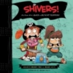 Shivers!: The Pirate Whos Back in Bunny Slippers