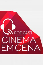 Podcast Cinema Em Cena