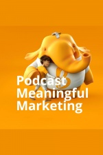 Meaningful Marketing Podcast - Marcelo Tripoli