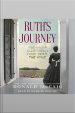 Ruths Journey: The Authorized Novel Of Mammy From Margaret Mitchells Gone With The Wind