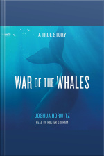 War Of The Whales: A True Story