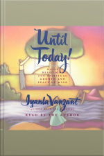 Until Today!: Devotions For Spiritual Growth And Peace Of Mind [abridged]