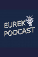 Eureka Podcast