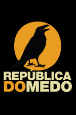 República do Medo » Podcast