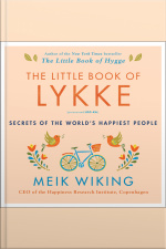 The Little Book Of Lykke: Secrets Of The World#8217s Happiest People