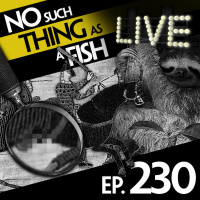 Episode 230: No Such Thing As Tinder For Sloths