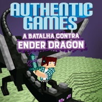 Authentic Games - A Batalha Contra Ender Dragon