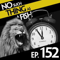 Episode 152: No Such Thing As A Sleepover With Lions
