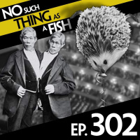 Episode 302: No Such Thing As A Hedgehog Circus