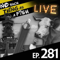 Episode 281: No Such Thing As A Chatty Cow