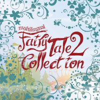 Multilingual Fairy Tale Collection 2