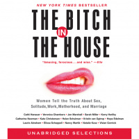 The Bitch In The House [abridged]