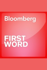 Bloomberg - The First Word
