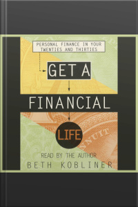 Get A Financial Life [abridged]