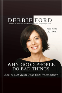 Why Good People Do Bad Things [abridged]