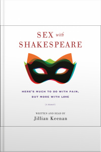 Sex With Shakespeare: Heres Much To Do With Pain, But More With Love