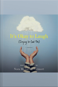 Its Okay To Laugh: (crying Is Cool Too)