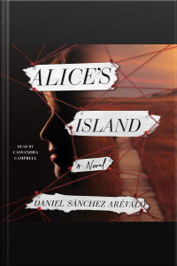 Alices Island: A Novel