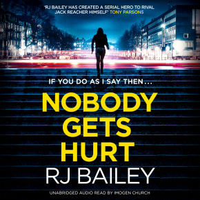 Nobody Gets Hurt: The Second Action Thriller Featuring Bodyguard Extraordinaire Sam Wylde