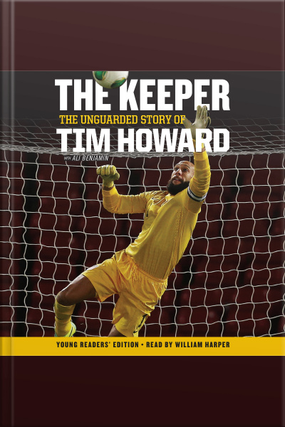 Audiobook Audiobook The Keeper The Unguarded Story Of Tim Howard