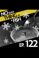 Episode 122: No Such Thing As A Sticky Shell Spoon
