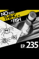 Episode 235: No Such Thing As Trousers For Spiders