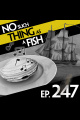 Episode 247: No Such Thing As Footprints On The Sea