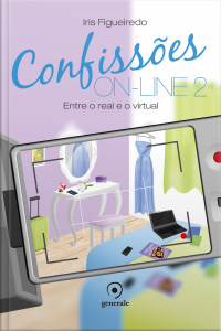 Confissões On-line 2: Entre O Real E O Virtual