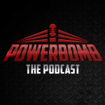 Powerbomb: The Podcast