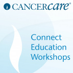 Ovarian Cancer Cancercare Connect Education Workshops