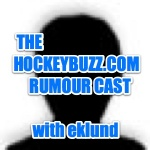 Eklunds Hockeybuzz Rumourcast