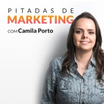 Camila Porto - Pitadas De Marketing