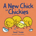 A New Chick for Chickies