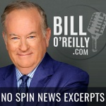 Bill Oreilly: No Spin News Excerpts