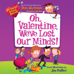 My Weird School Special: Oh, Valentine, Weve Lost Our Minds!