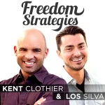 Freedom Strategies Hosted By Kent Clothier And Los Silva
