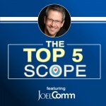 The Top 5 Scope with Joel Comm