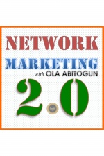 Network Marketing 2.0 With Ola Tux Abitogun