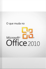 O que muda no Office 2010