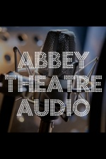 Abbey Theatre Audio