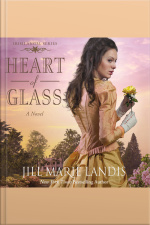 Heart Of Glass: A Novel