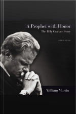 A Prophet With Honor: The Billy Graham Story (updated Edition)