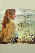 Heart Of Stone: A Novel