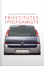 Prostitutes And Polygamists: A Look At Love, Old Testament Style