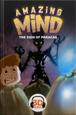 Amazing Mind 3D - 005 - The sign of Paracas - 3D Audio
