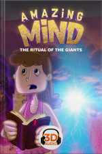 Amazing Mind 3D - 006 - The ritual of the Giants - 3D Audio