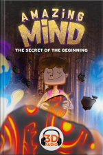 Amazing Mind 3D - 009 - The secret of the beginning - 3D Audio